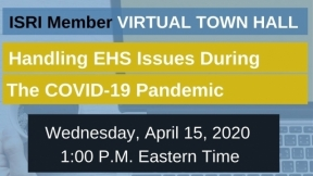 ISRI Virtual Town Hall: Handling EHS Issues During the COVID-19 Pandemic
