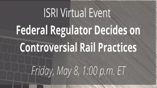 Virtual Event: Federal Regulator Decides on Controversial Rail Practices