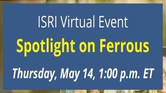 ISRI Virtual Event: Spotlight on Ferrous