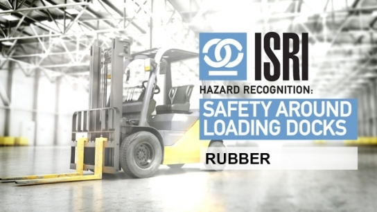 Hazard Recognition around Loading Dock Areas: Rubber