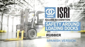 Hazard Recognition around Loading Dock Areas: Rubber (Spanish)