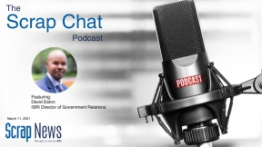 Scrap Chat: Federal Legislative Update