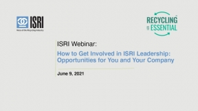 How to Get Involved in ISRI Leadership: Opportunities for You and Your Company