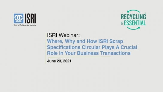 Where, Why and How ISRI Scrap Specifications Circular Plays A Crucial Role in Your Business Transactions