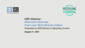 Afternoon Exercise: Train your Mind Muscle hosted by ISRI Women in Recycling Council